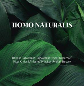 Homo Naturalis wystawa